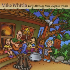 MUSIC REVIEW: Mike Whitla-Early Morning Knee-Slappin' Tunes