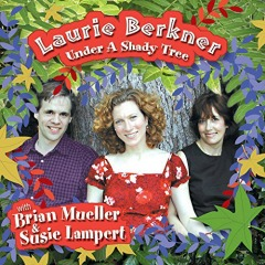MUSIC REVIEW: Laurie Berkner-Under a Shady Tree