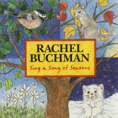 MUSIC REVIEW: Rachel Buchman-Sing a Song of Seasons