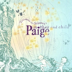 MUSIC REVIEW: Paige Stroman-Lullabies to Celebrate Mother and Child