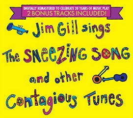 MUSIC REVIEW: Jim Gill-Jim Gill Sings the Sneezing Song and other Contagious Tunes