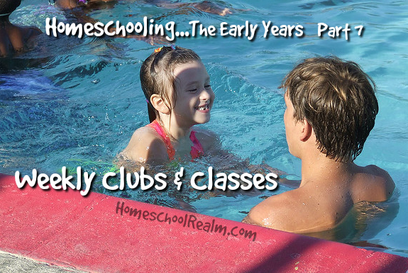 Homeschooling the early years, part 7, weekly clubs and classes