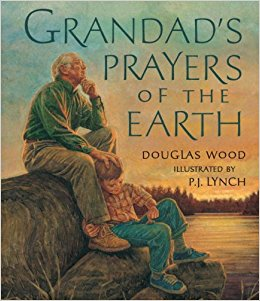 Book of the Week: Grandad's Prayers of the Earth