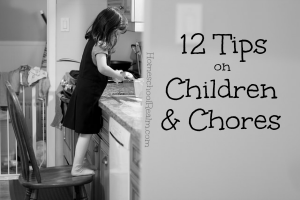 12 Tips on Children and Chores