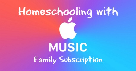 Homeschooling with Apple Music Family Subscription
